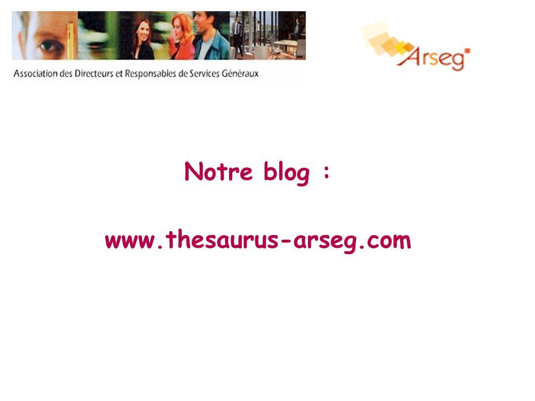 Notre blog : www.thesaurus-arseg.com