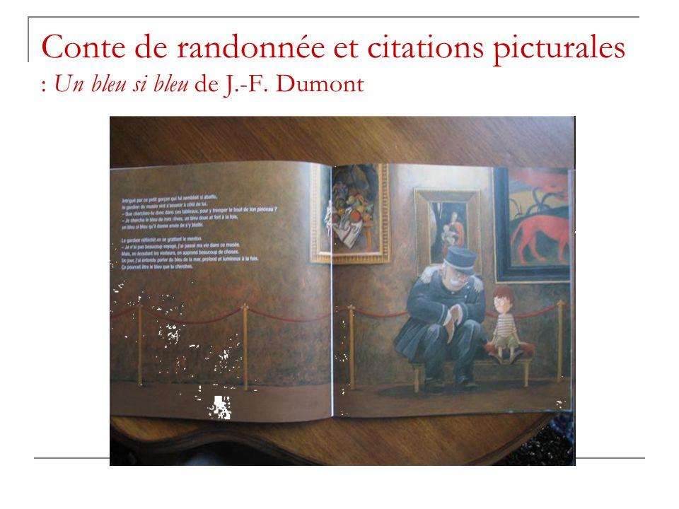 Conte de randonnée et citations picturales : Un bleu si bleu de J.-F. Dumont