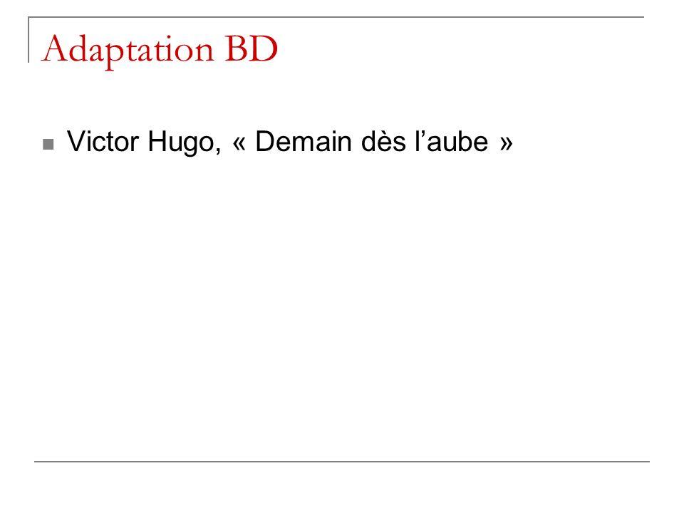 Adaptation BD Victor Hugo, « Demain dès laube »