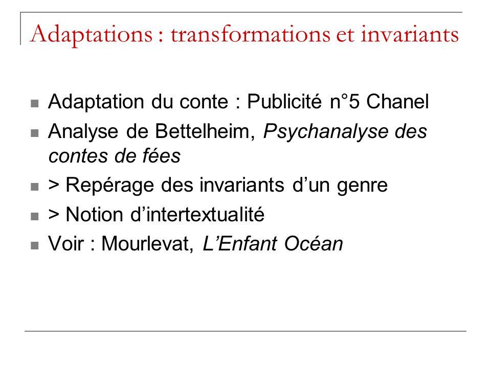 Adaptations : transformations et invariants Adaptation du conte : Publicité n°5 Chanel Analyse de Bettelheim, Psychanalyse des contes de fées > Repéra