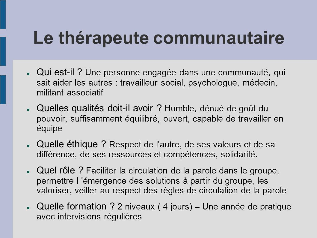 Le thérapeute communautaire Qui est-il .