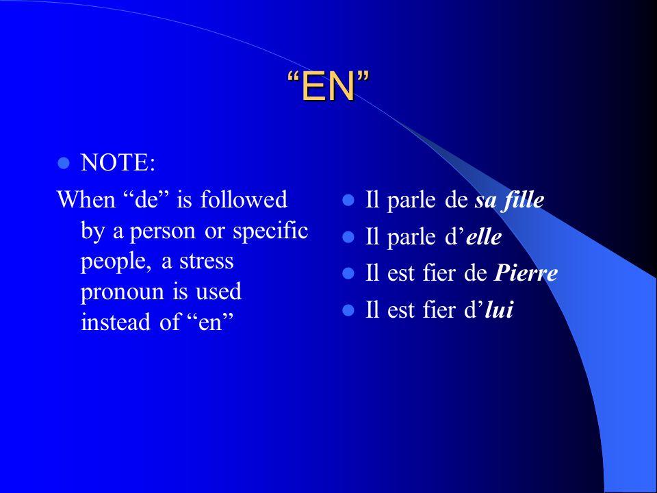 Le pronom EN Replaces: a partitive construction (de la, du, des = some) A noun qualified by a specific quantity All other phrases introduced by de ref