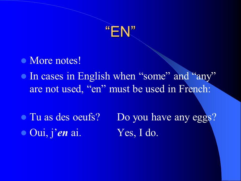 EN NOTE: When de is followed by a person or specific people, a stress pronoun is used instead of en Il parle de sa fille Il parle delle Il est fier de