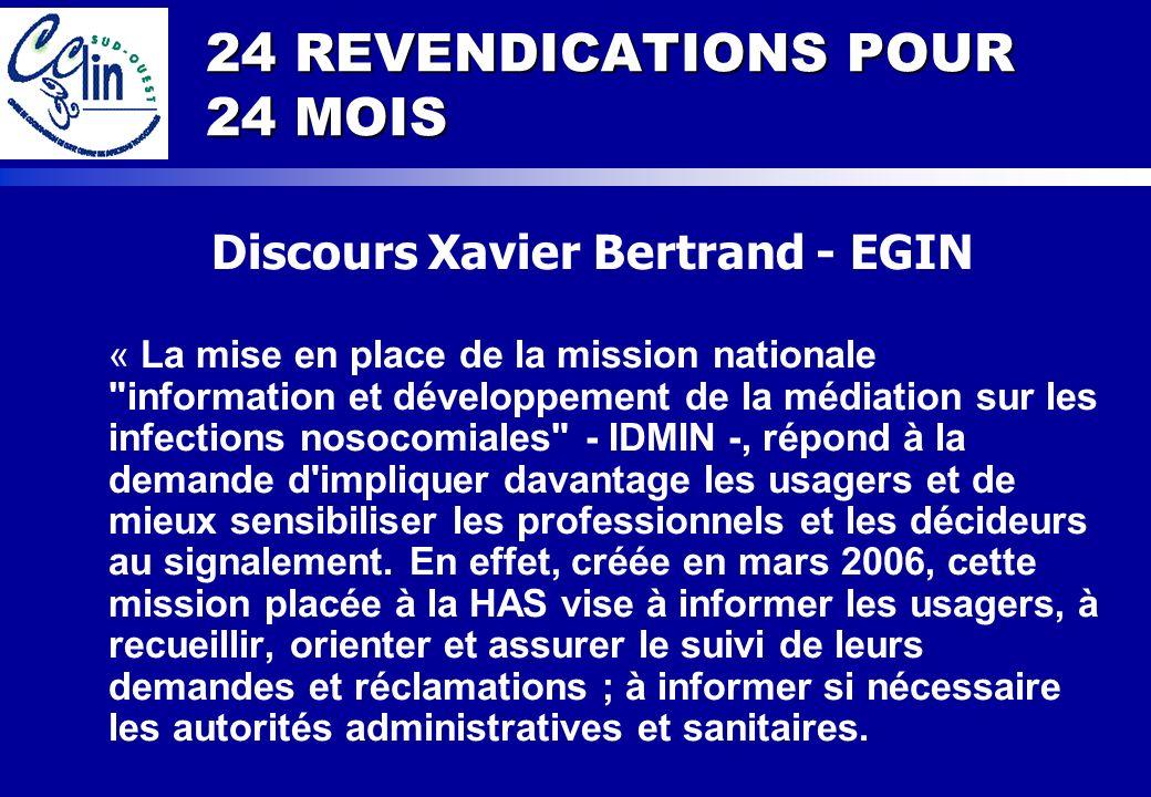 24 REVENDICATIONS POUR 24 MOIS Discours Xavier Bertrand - EGIN « La mise en place de la mission nationale