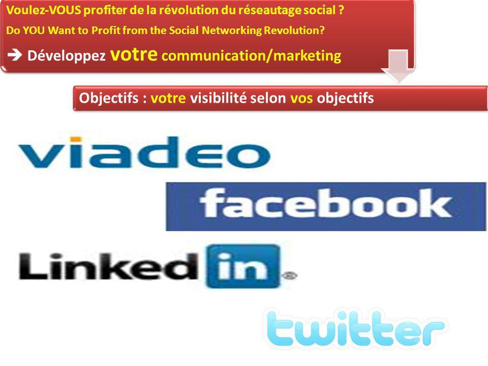 Voulez-VOUS profiter de la révolution du réseautage social .