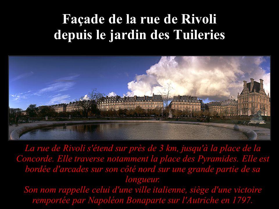 Façade de la rue de Rivoli depuis le jardin des Tuileries La rue de Rivoli s'étend sur près de 3 km, jusqu'à la place de la Concorde. Elle traverse no