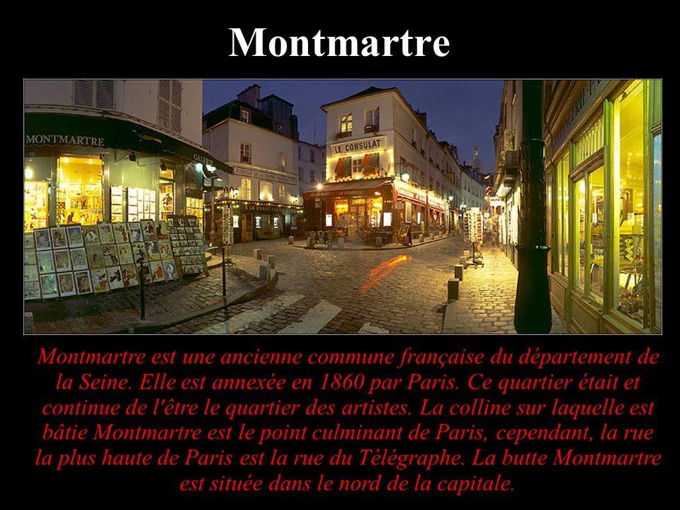 Montmartre est une ancienne commune française du département de la Seine. Elle est annexée en 1860 par Paris. Ce quartier était et continue de l'être