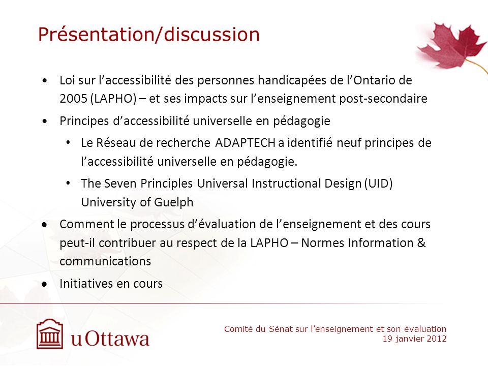 Présentation/discussion Loi sur laccessibilité des personnes handicapées de lOntario de 2005 (LAPHO) – et ses impacts sur lenseignement post-secondair
