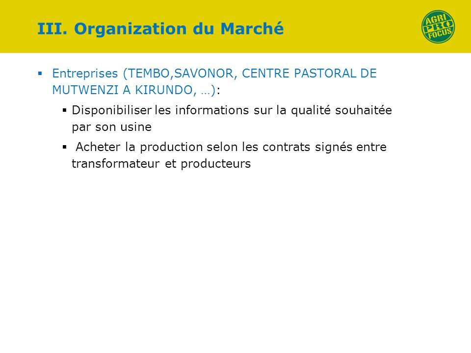 Entreprises (TEMBO,SAVONOR, CENTRE PASTORAL DE MUTWENZI A KIRUNDO, …): Disponibiliser les informations sur la qualité souhaitée par son usine Acheter