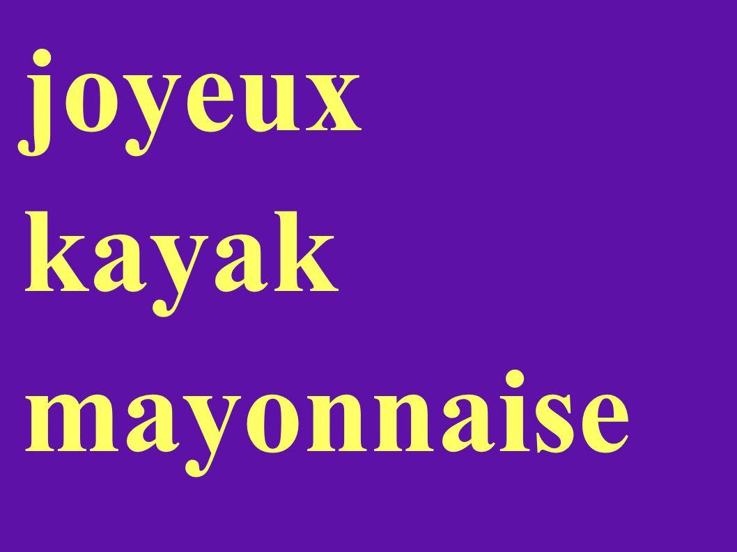 joyeux kayak mayonnaise