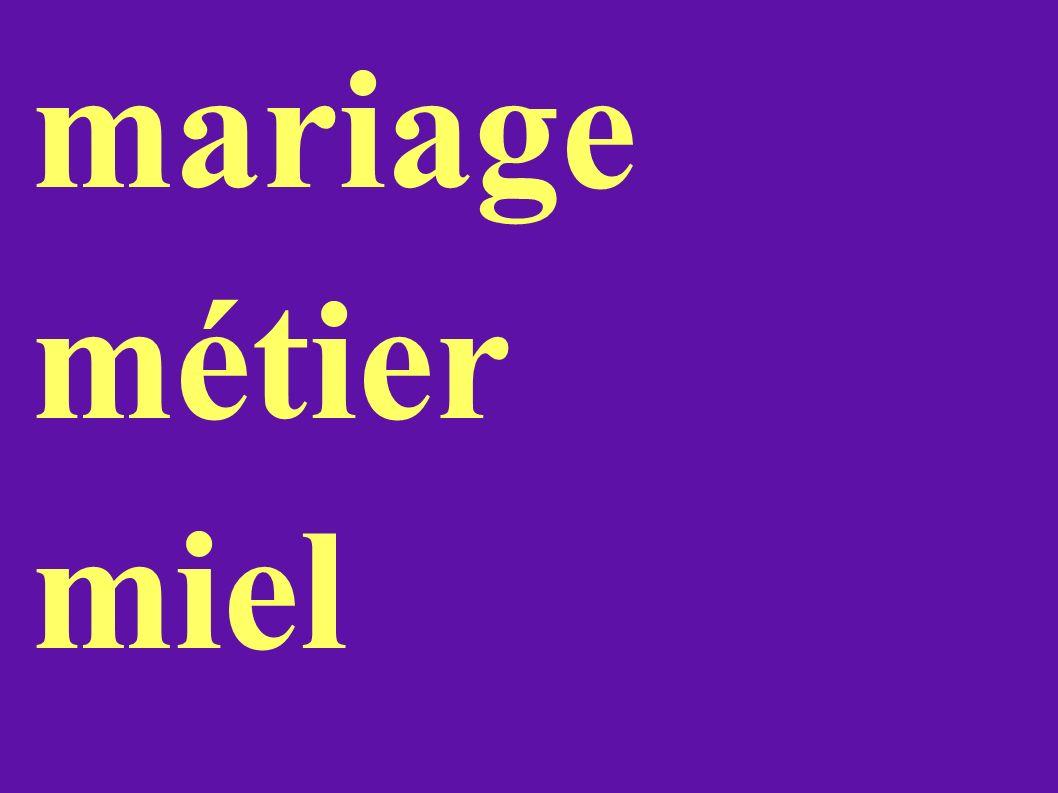 mariage métier miel