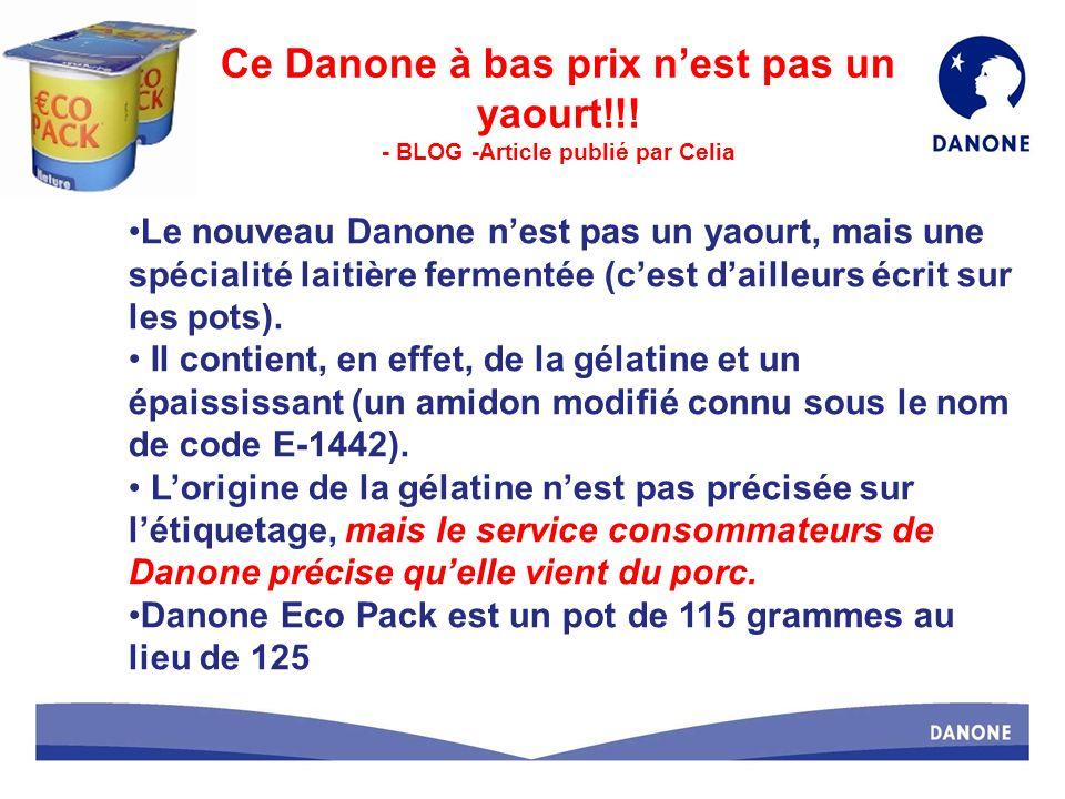 Le nouveau Danone nest pas un yaourt, mais une spécialité laitière fermentée (cest dailleurs écrit sur les pots).