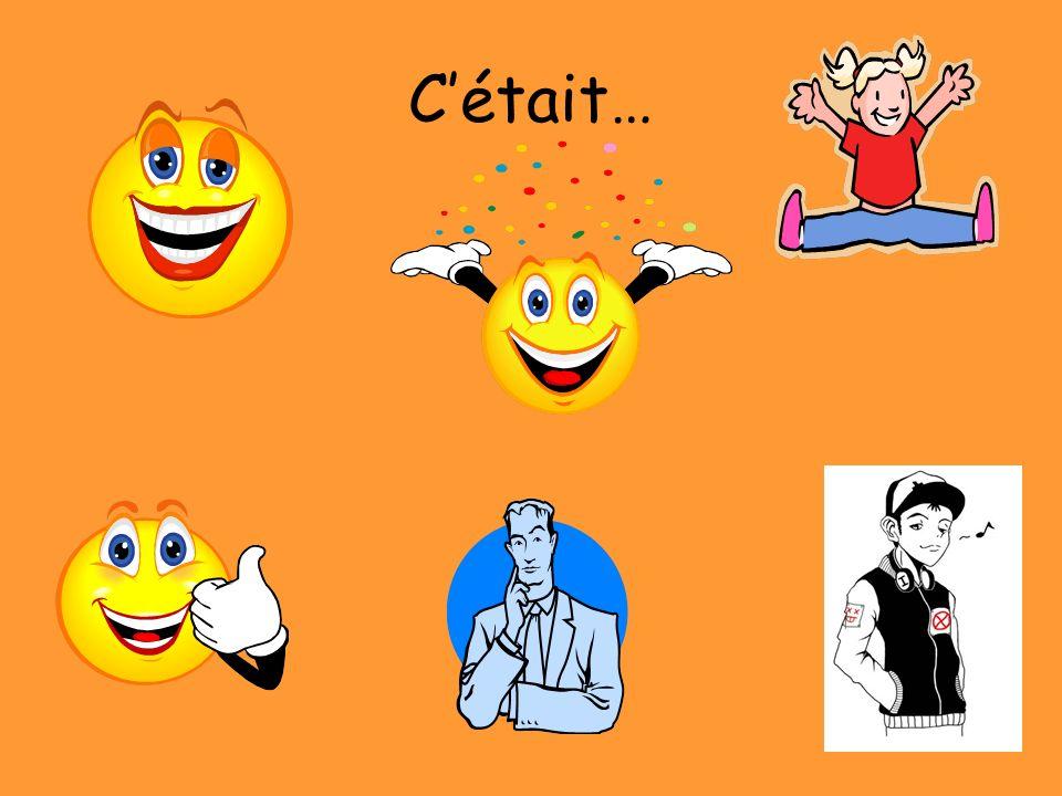 Cétait…