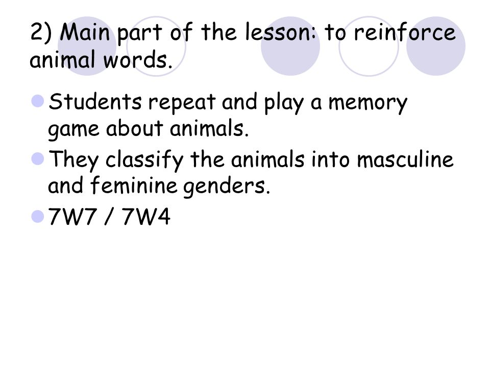 2) Main part of the lesson: to reinforce animal words.