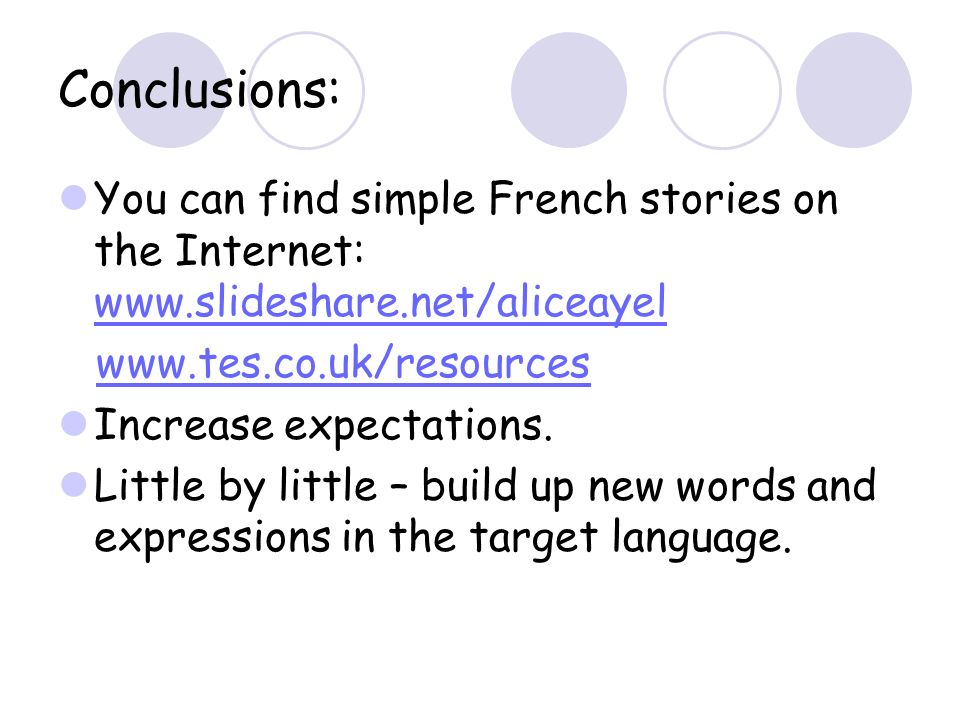 Conclusions: You can find simple French stories on the Internet: Increase expectations.
