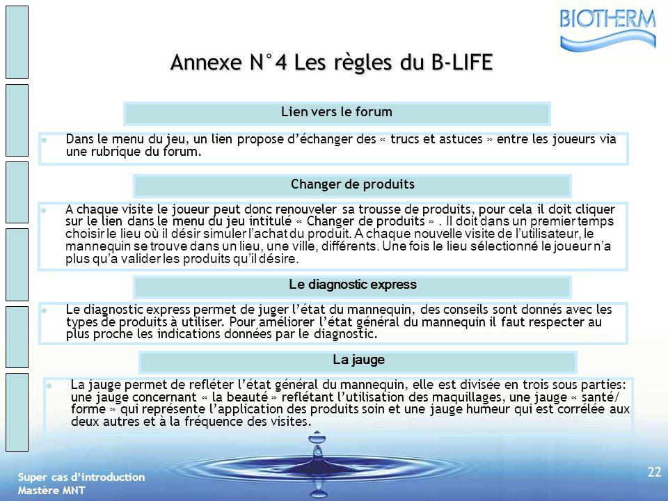 Super cas dintroduction Mastère MNT SWOT HOM SWOT FEM B-LIFE BIO-TOP CCL MARCHE 21 Annexe N°3 Les règles du B-LIFE La trousse Le but du B-LIFE La trou