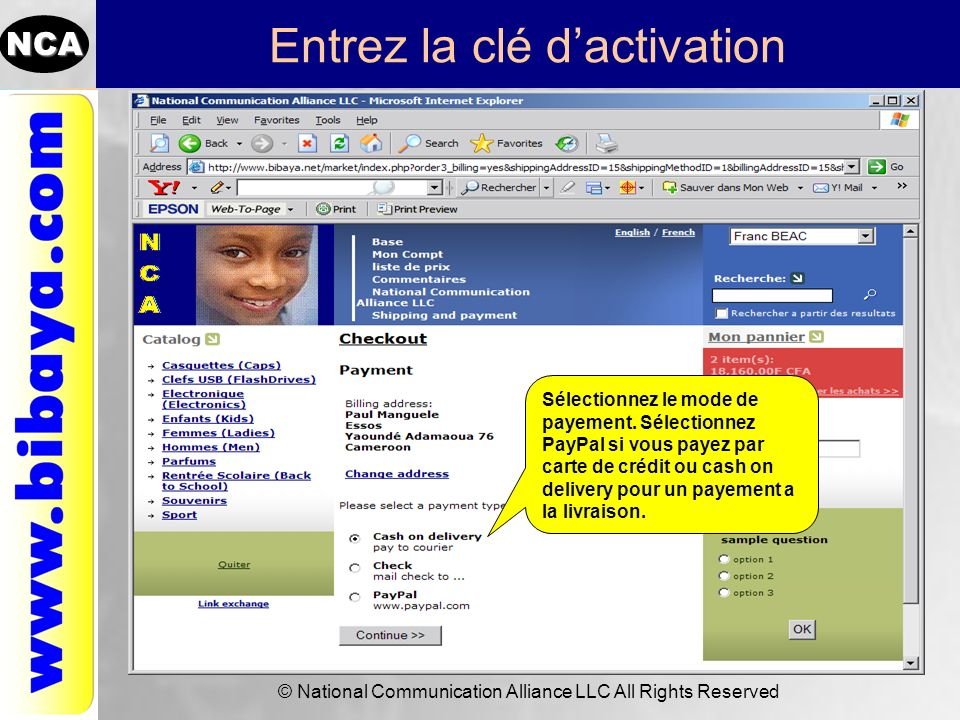 NCA © National Communication Alliance LLC All Rights Reserved Entrez la clé dactivation Sélectionnez le mode de payement. Sélectionnez PayPal si vous