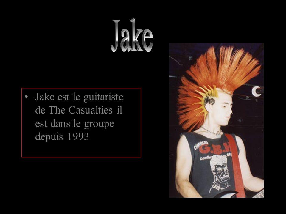 Jake est le guitariste de The Casualties il est dans le groupe depuis 1993