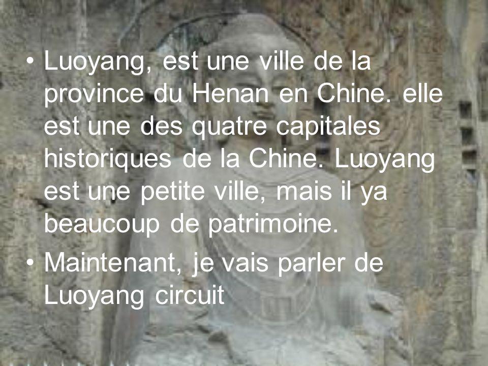 Luoyang, est une ville de la province du Henan en Chine. elle est une des quatre capitales historiques de la Chine. Luoyang est une petite ville, mais
