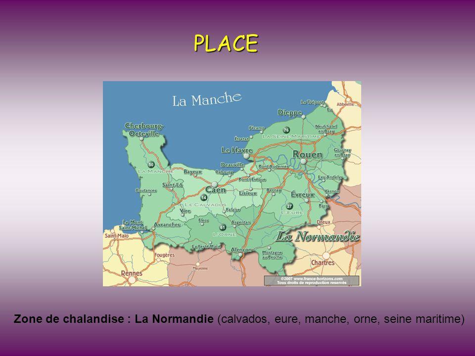 PLACE Zone de chalandise : La Normandie (calvados, eure, manche, orne, seine maritime)