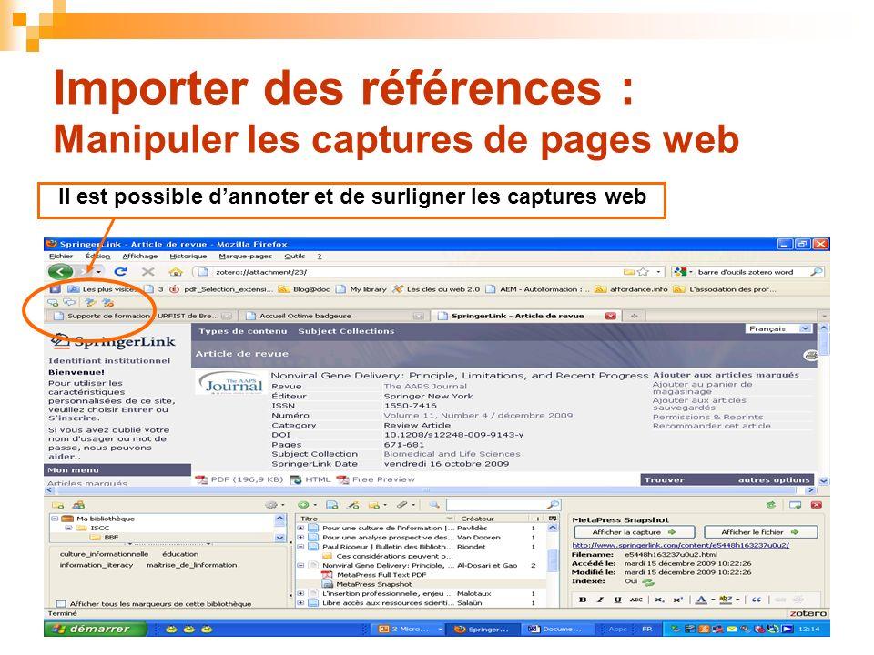 34 Importer des références : Manipuler les captures de pages web Il est possible dannoter et de surligner les captures web