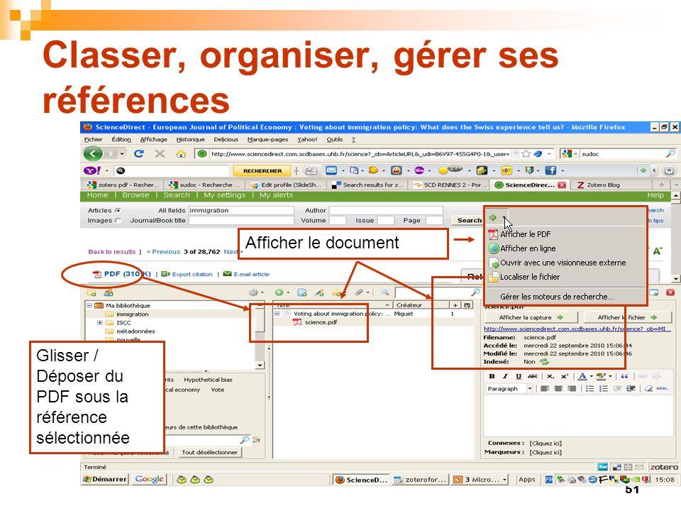 51 Classer, organiser, gérer ses références Glisser / Déposer du PDF sous la référence sélectionnée Afficher le document