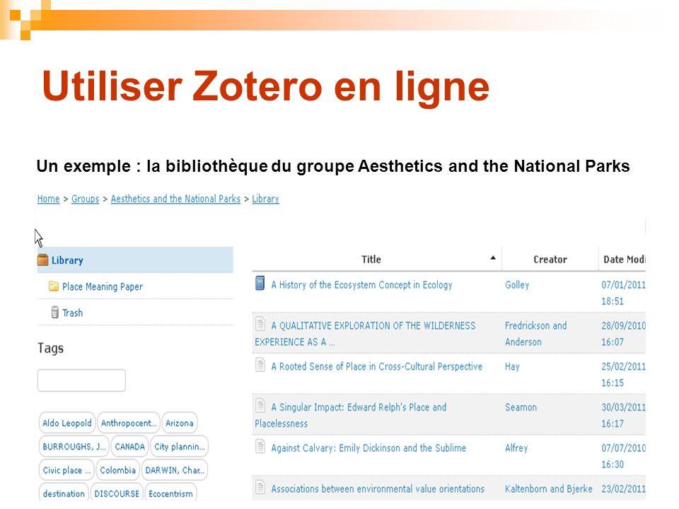 82 Utiliser Zotero en ligne Un exemple : la bibliothèque du groupe Aesthetics and the National Parks
