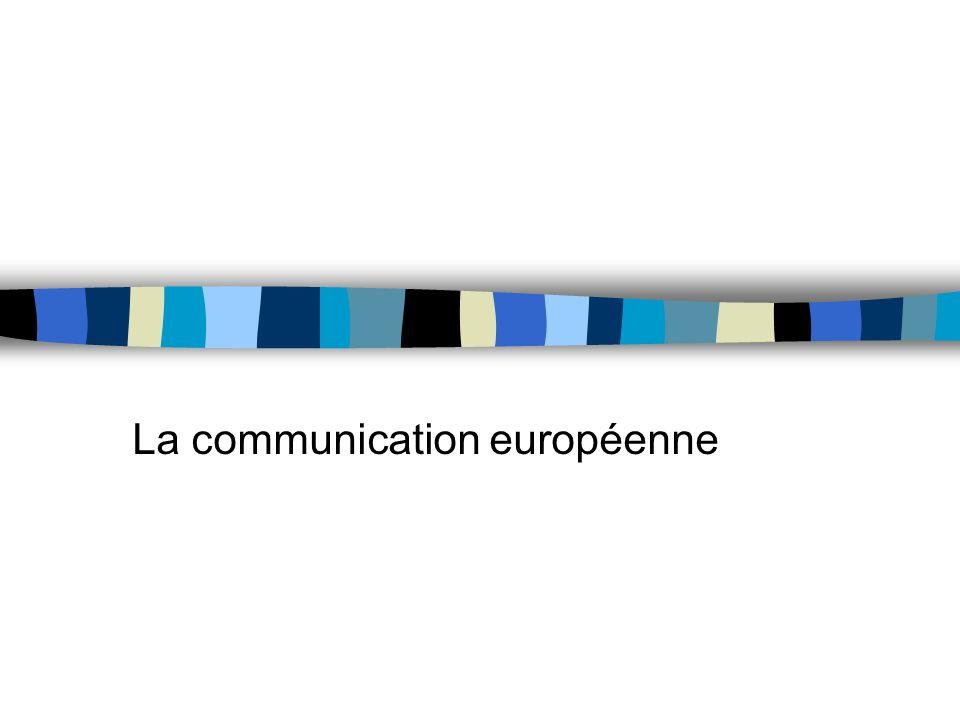 La communication européenne