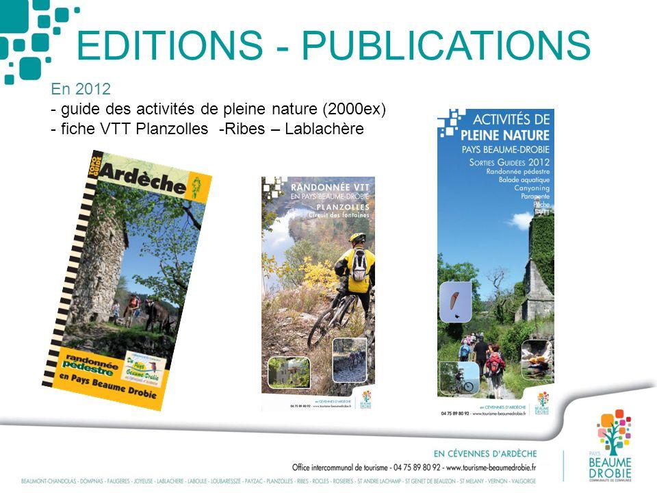 EDITIONS - PUBLICATIONS En 2012 - guide des activités de pleine nature (2000ex) - fiche VTT Planzolles -Ribes – Lablachère
