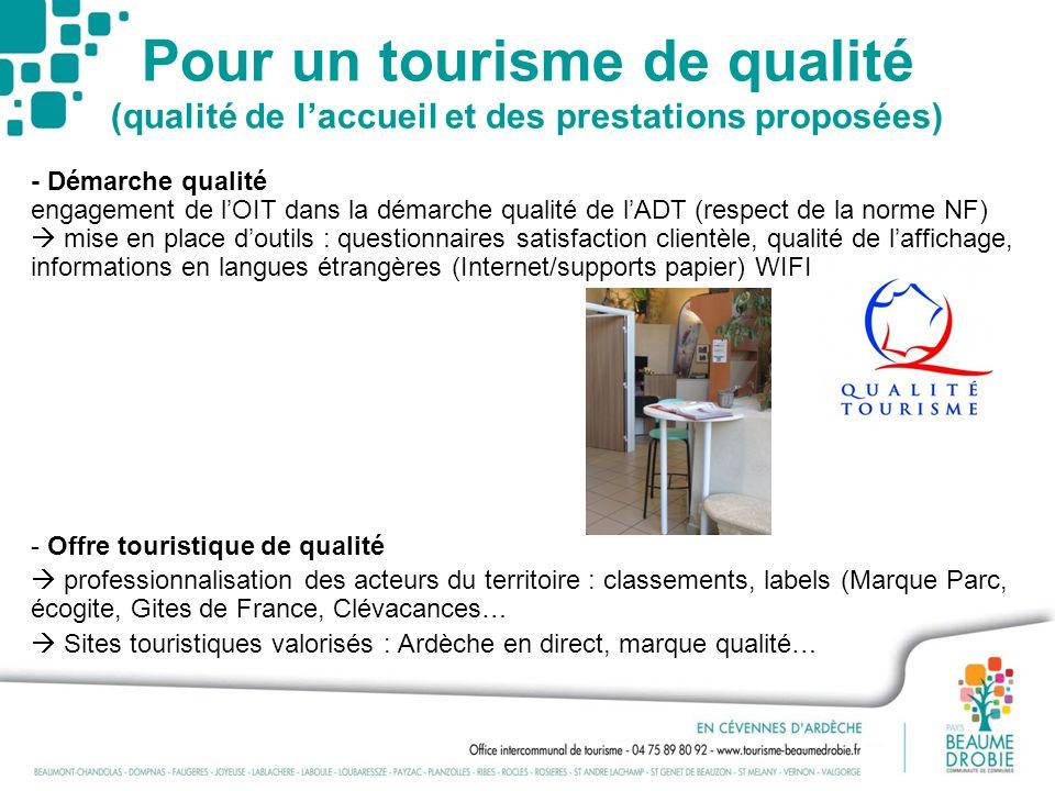 Pour un tourisme de qualité (qualité de laccueil et des prestations proposées) - Démarche qualité engagement de lOIT dans la démarche qualité de lADT