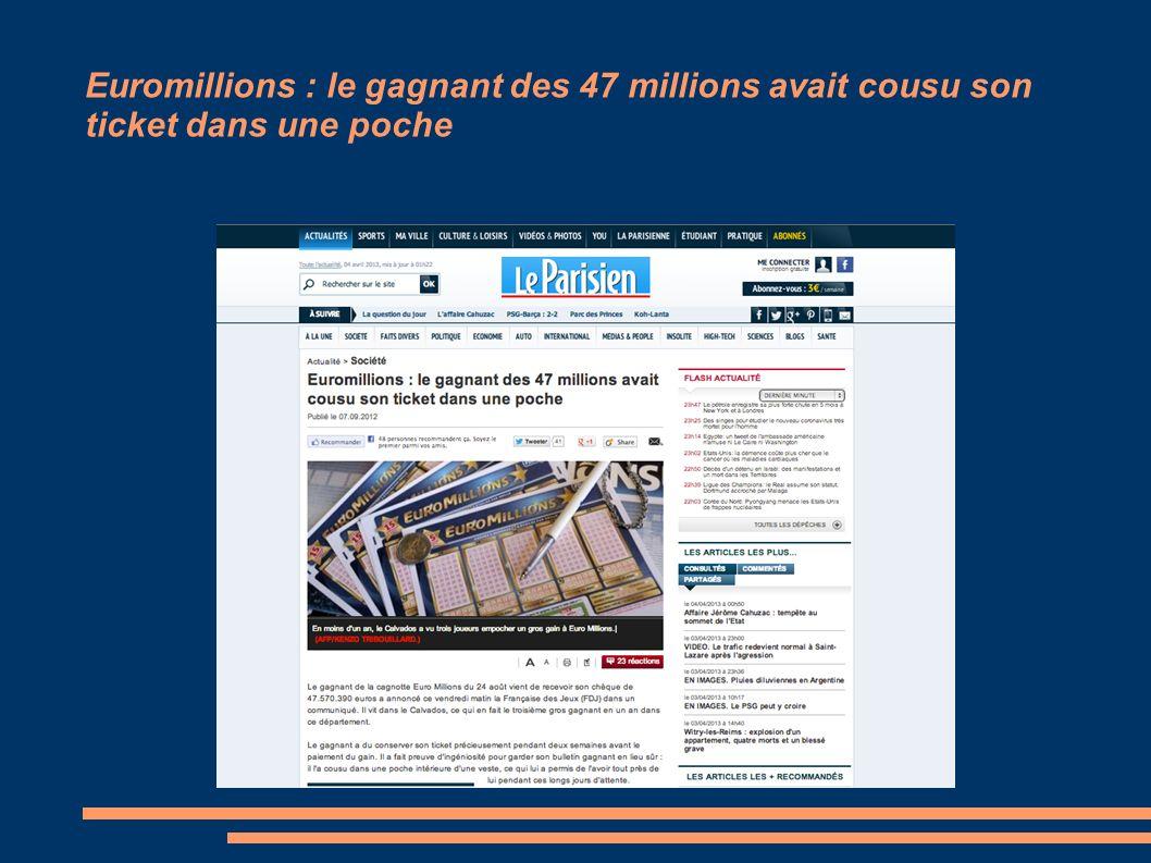 Euromillions : le gagnant des 47 millions avait cousu son ticket dans une poche
