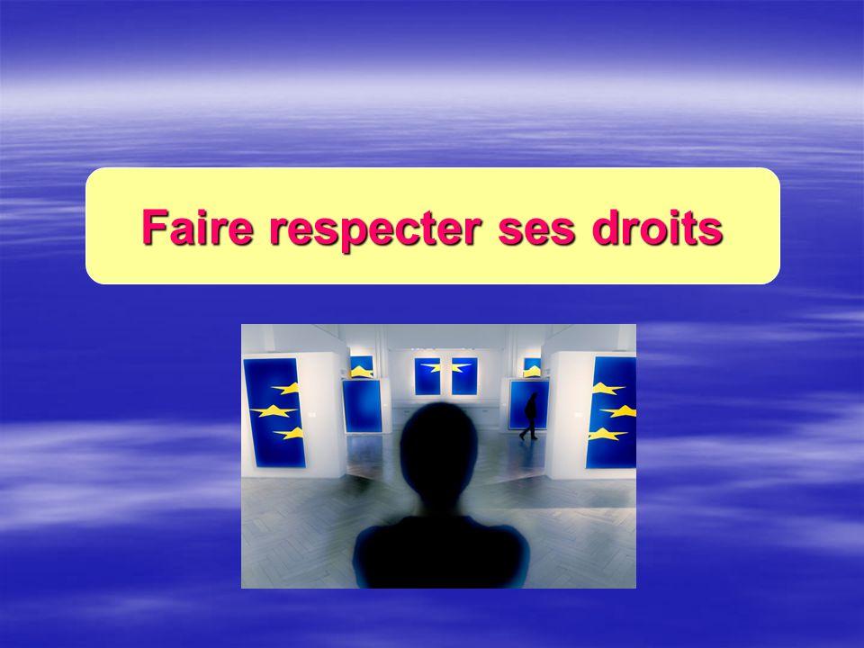 Faire respecter ses droits