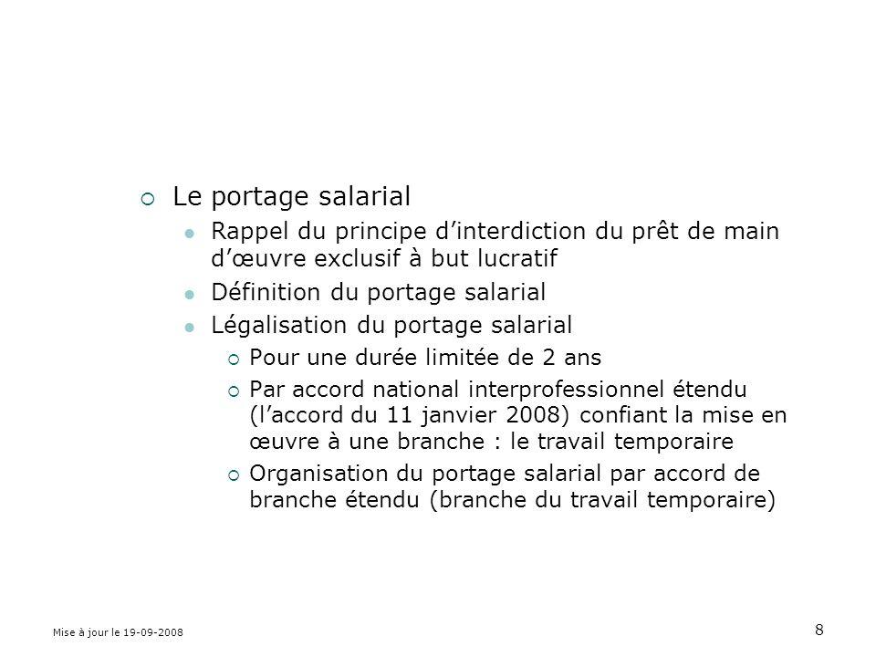 Mise à jour le 19-09-2008 29 A – Suppression du CNE Art.9,II de la loi Requalification des contrats en cours en contrats à durée indéterminée de droit commun Introduction de plein droit dune période dessai fixée à la durée légale ou conventionnelle de la période dessai.
