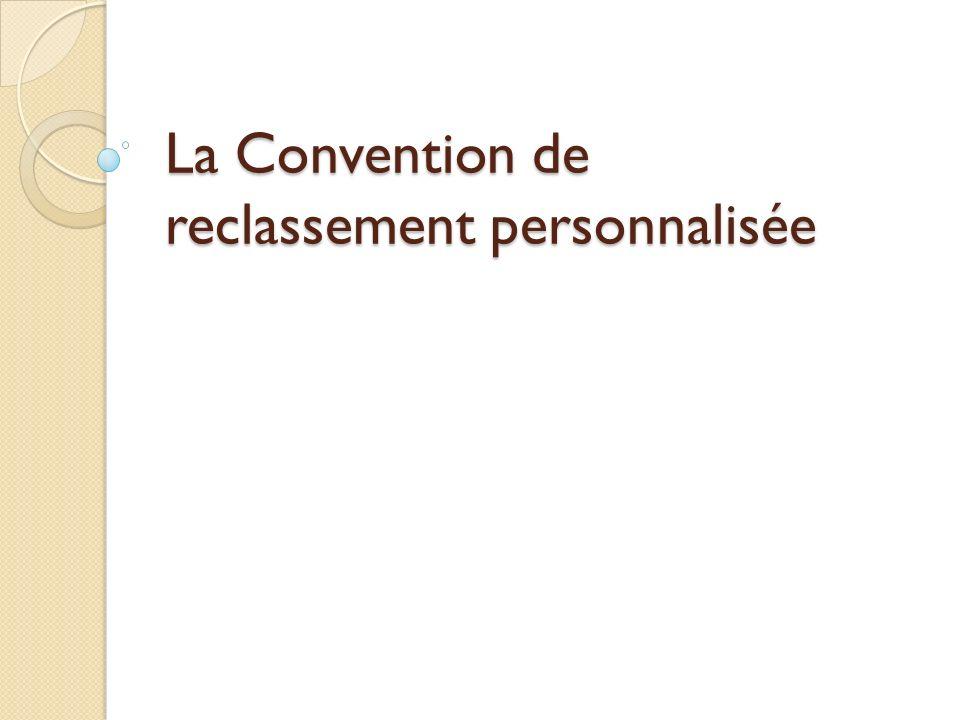 La Convention de reclassement personnalisée