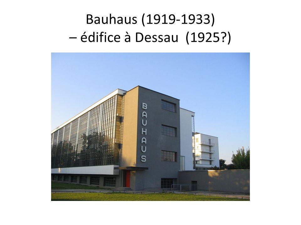 Bauhaus (1919-1933) – édifice à Dessau (1925?)
