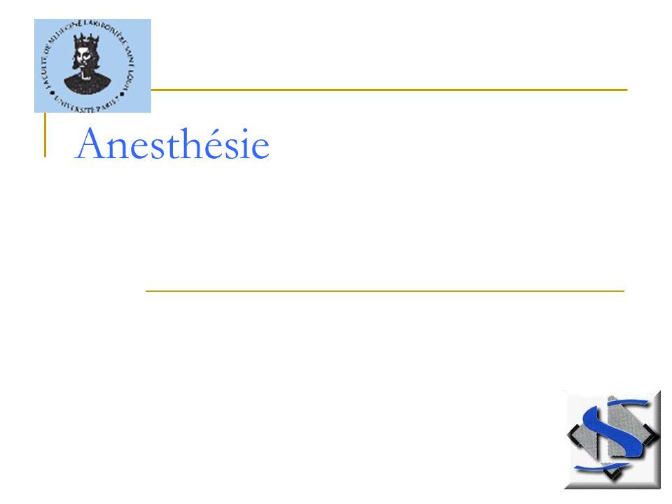 Anesthésie