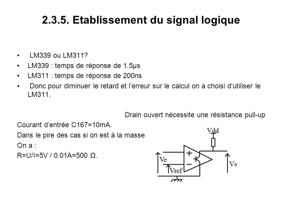 2.3.5. Etablissement du signal logique LM339 ou LM311.