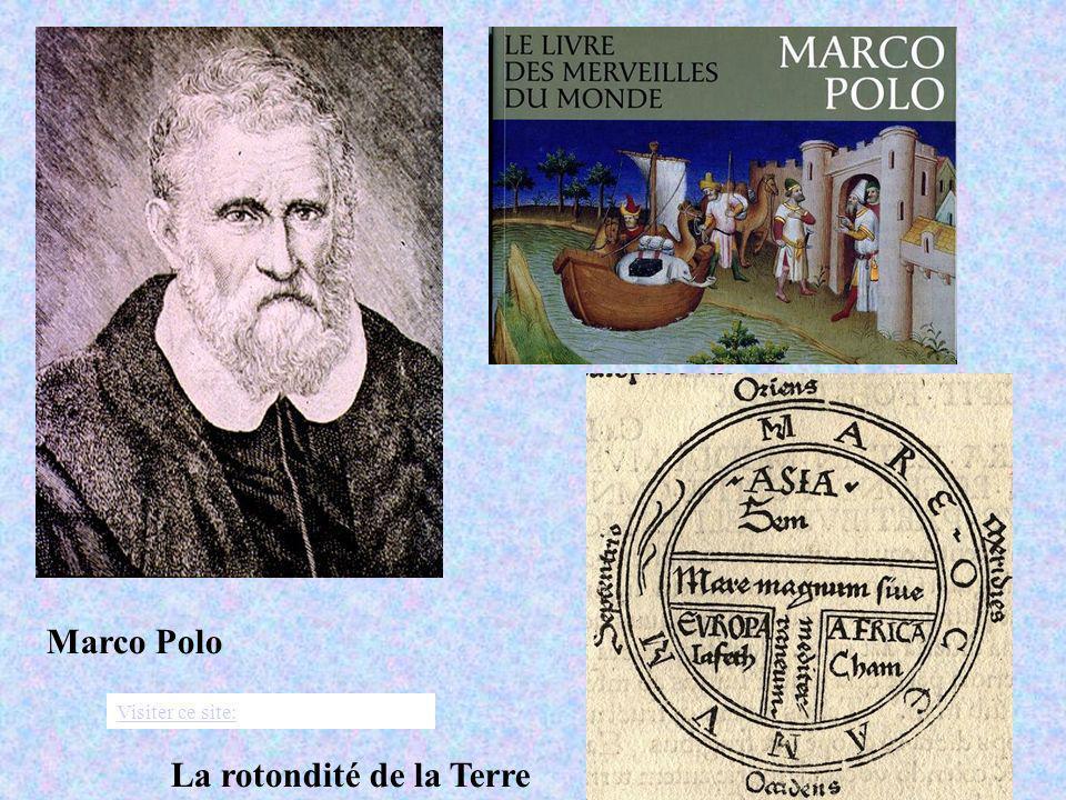 Marco Polo La rotondité de la Terre Visiter ce site: