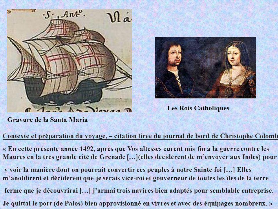 Gravure de la Santa Maria Contexte et préparation du voyage, – citation tirée du journal de bord de Christophe Colomb « En cette présente année 1492,