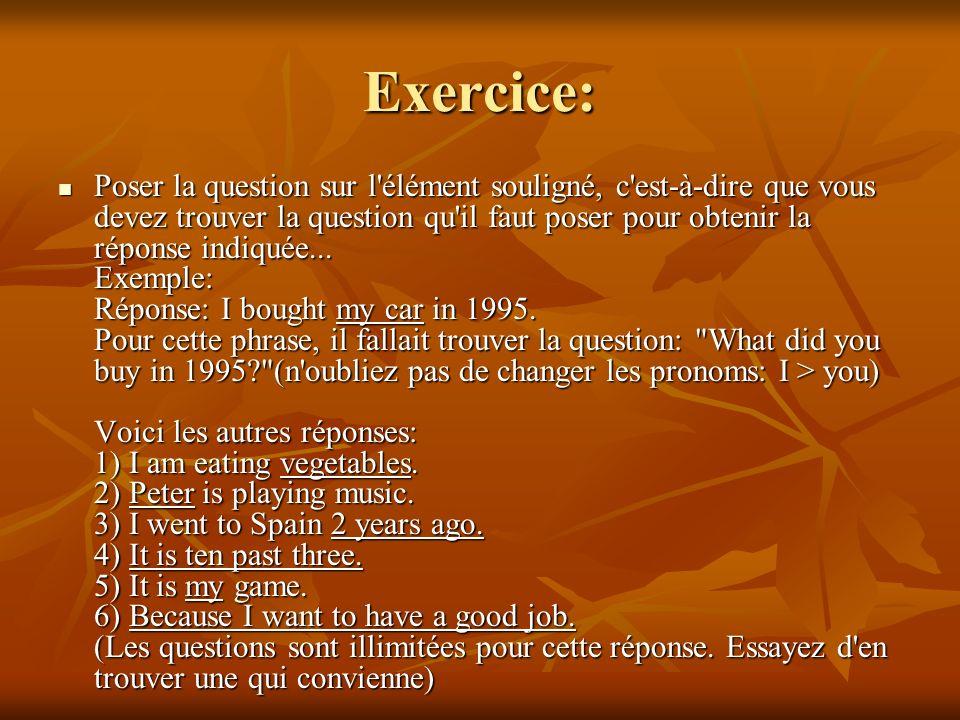 Réponses de l'exercice: Exemples (parmi d'autres solutions): Proposez à quelqu'un... a) d'aller au cinéma ce soir (tonight)... Would you like to go to