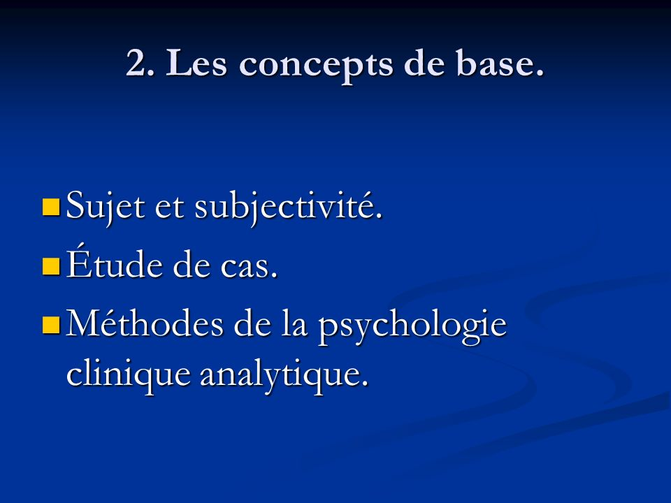2.Les concepts de base. Sujet et subjectivité. Sujet et subjectivité.