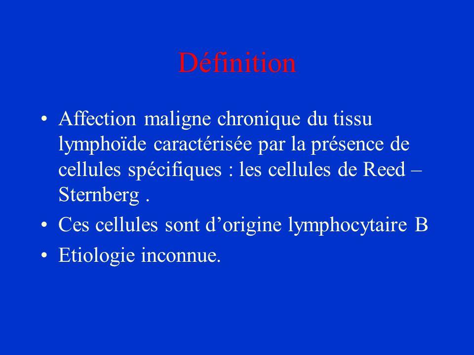 Définition Affection maligne chronique du tissu lymphoïde caractérisée par la présence de cellules spécifiques : les cellules de Reed – Sternberg. Ces