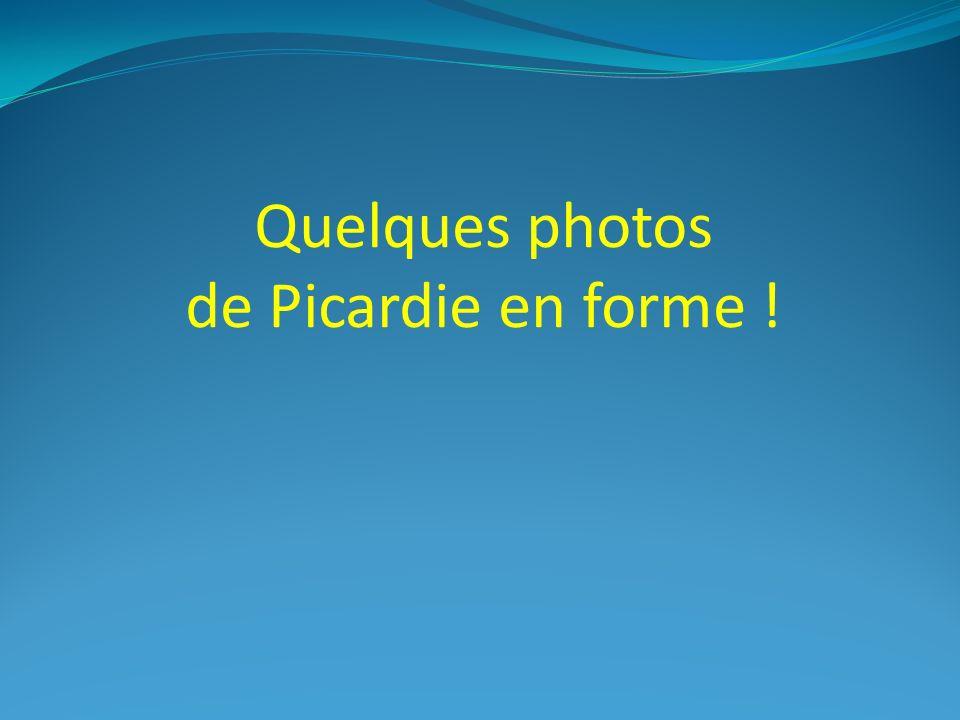 Quelques photos de Picardie en forme !