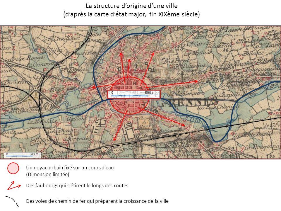 Un noyau urbain fixé sur un cours deau Des faubourgs qui sétirent le longs des routes (Dimension limitée) Des voies de chemin de fer qui préparent la