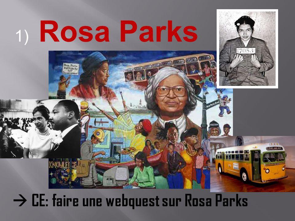 1) Rosa Parks CE: faire une webquest sur Rosa Parks