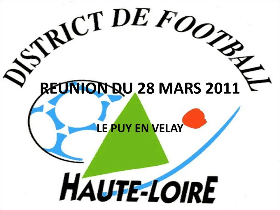 REUNION DU 28 MARS 2011 LE PUY EN VELAY