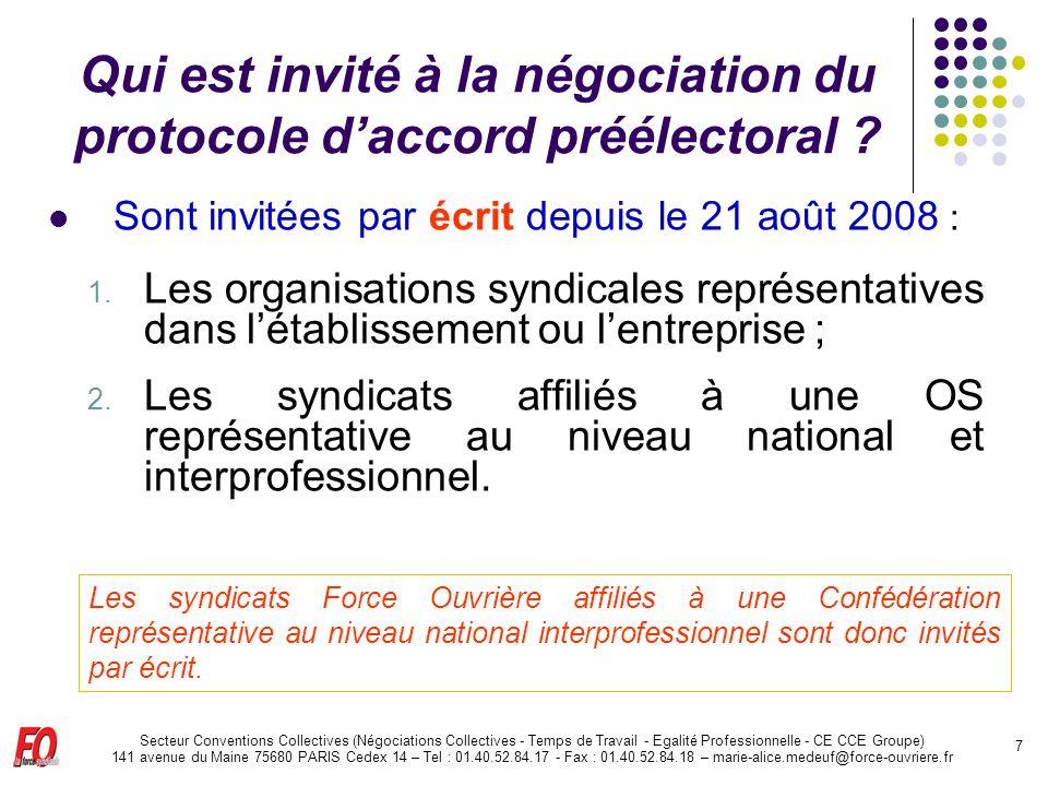 Secteur Conventions Collectives (Négociations Collectives - Temps de Travail - Egalité Professionnelle - CE CCE Groupe) 141 avenue du Maine 75680 PARI