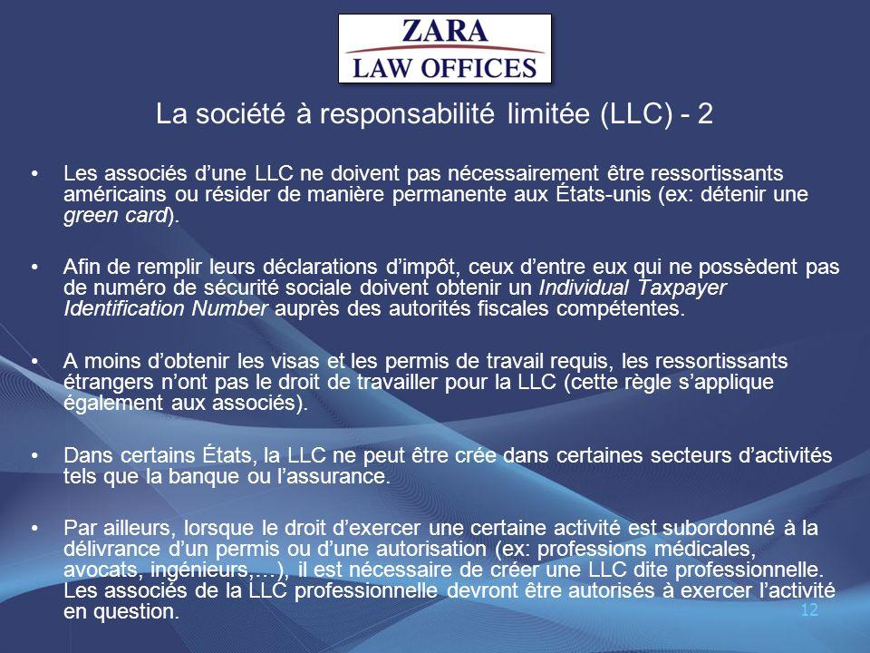 La société à responsabilité limitée (LLC) - 2 Les associés dune LLC ne doivent pas nécessairement être ressortissants américains ou résider de manière