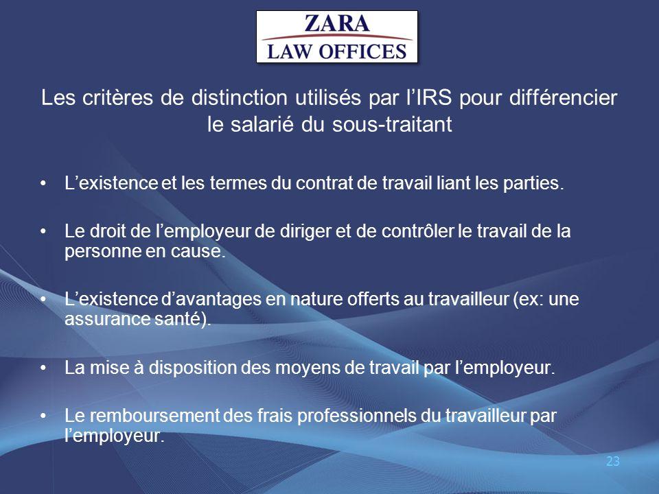 Les critères de distinction utilisés par lIRS pour différencier le salarié du sous-traitant Lexistence et les termes du contrat de travail liant les p