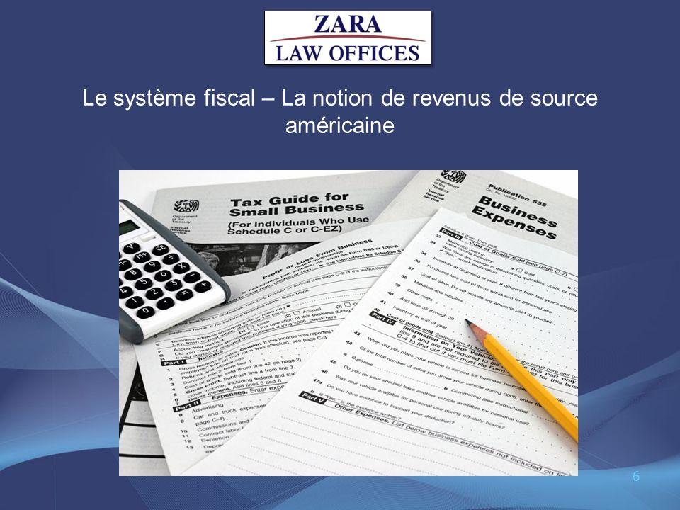 Le système fiscal – La notion de revenus de source américaine 6